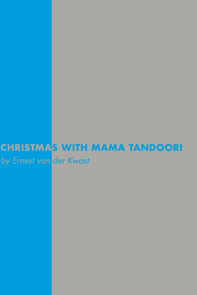 Ernest van der Kwast: Christmas with Mama Tandoori - Book cover and interior design: Erik Cox